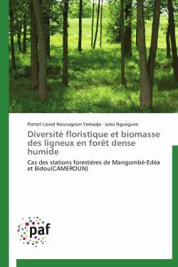 Diversité floristique et biomasse des ligneux en forêt dense humide - presses académiques francophones - 9783838188102 -