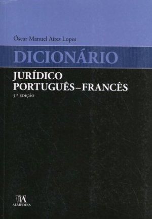 Dicionario juridico português-francês - Livraria Almedina Coimbra - 9789724077482 -