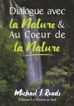 Dialogue avec la nature & au coeur de la nature - La maison au sud - 9789895434831 -