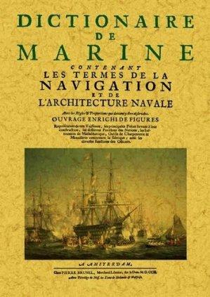 Dictionnaire de marine contenant les termes de la navigation et de l'architecture navale - maxtor - 9791020800916 -