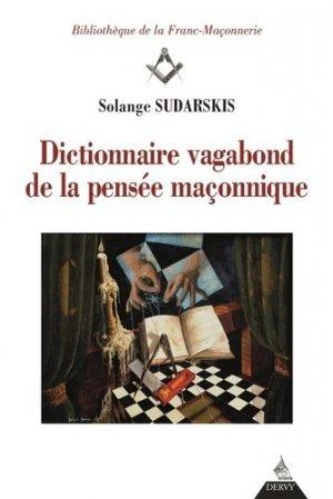 Dictionnaire vagabond de la pensée maçonnique - Dervy - 9791024202136 -