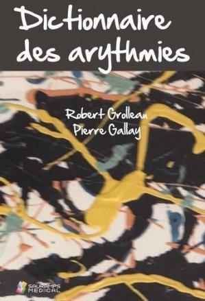 Dictionnaire des arythmies - sauramps médical - 9791030302431 -