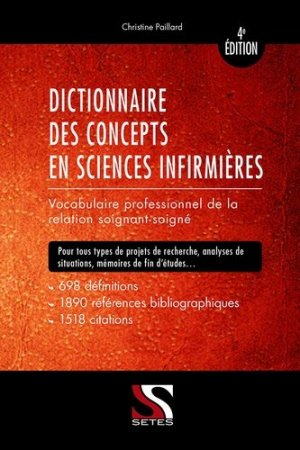 Dictionnaire des concepts en sciences infirmières - setes - 9791091515870 -
