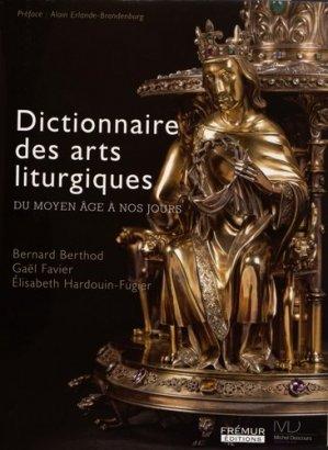 Dictionnaire des arts liturgiques - Frémur Editions - 9791092137057 -
