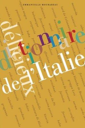 Dictionnaire délicieux de l'Italie - Editions du Pétrin - 9791094184097 -