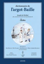 Dictionnaire de l'argot-Baille - Naturalia Publications - 9791094583227 -