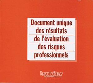 Document unique des résultats de l'évaluation des risques professionnels - le moniteur des pharmacies - 2223618947972 -