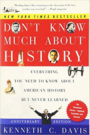 Don't Know Much About History, Anniversary Edition - harpercollins - 9780061960543 -