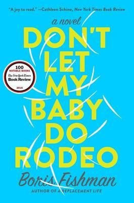 DON'T LET MY BABY DO RODEO - harpercollins - 9780062384379 -