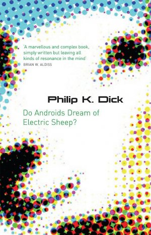Do Androids Dream Of Electric Sheep? - orion - 9780575079939 -
