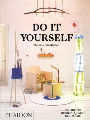 Do it yourself. 50 objets design à faire soi-même - phaidon - 9780714870700 -