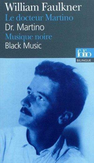Le Docteur Martino ; Musique noire - gallimard editions - 9782070437023 -