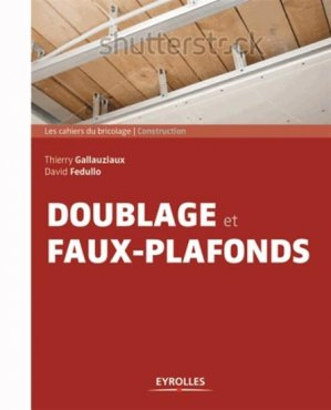 Doublages et faux-plafonds - eyrolles - 9782212140927 -