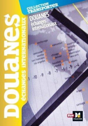 Douanes. Echanges internationaux - Foucher - 9782216143283 -