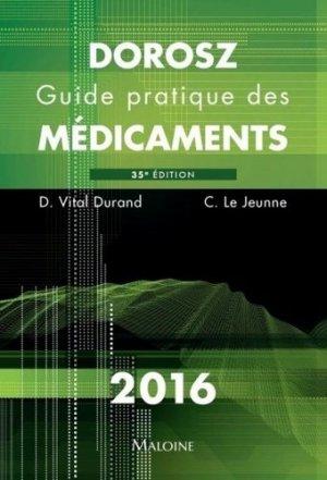 Dorosz 2016 - Guide pratique des médicaments - maloine - 9782224034313 -