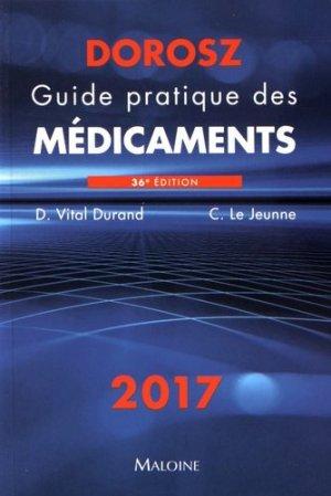 Dorosz 2017 - Guide pratique des médicaments - maloine - 9782224034641 - majbook ème édition, majbook 1ère édition, livre ecn major, livre ecn, fiche ecn