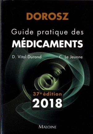 Dorosz 2018 - Guide pratique des médicaments - maloine - 9782224035013 -