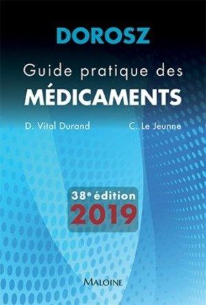 Dorosz 2019 - Guide pratique des médicaments - maloine - 9782224035501 -