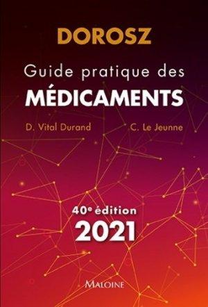 Dorosz 2021, Guide pratique des médicaments - maloine - 9782224036034 -