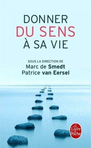Donner du sens à sa vie - le livre de poche - lgf librairie generale francaise - 9782253164333 -
