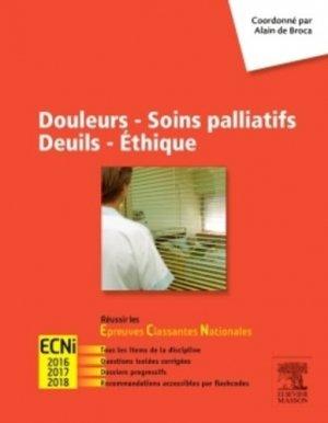 Douleurs - Soins palliatifs - Deuils - Ethique - elsevier / masson - 9782294743276 -
