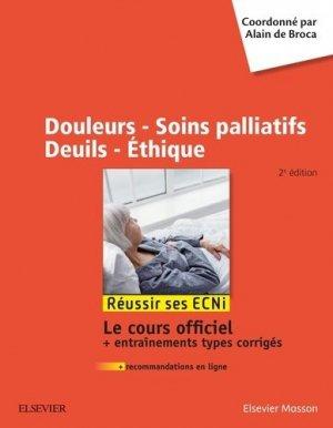 Douleurs - Soins palliatifs - Deuils - Ethique - elsevier / masson - 9782294758867 -
