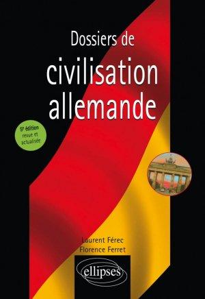 Dossiers de civilisation allemande - ellipses - 9782340024731 -