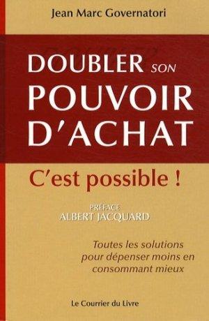 Doubler son pouvoir d'achat, c'est possible - Le Courrier du Livre - 9782702906811 -