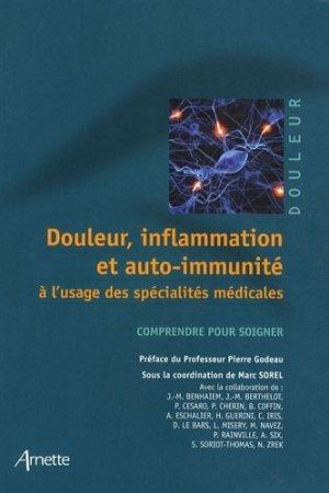 Douleur, inflammation et auto-immunité à l'usage des spécialités médicales - arnette - 9782718411972 -