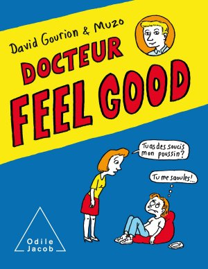 Docteur Feel Good - odile jacob - 9782738148841