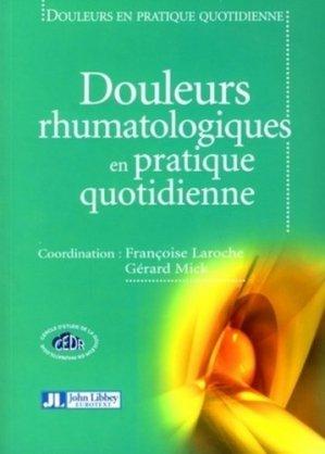 Douleurs rhumatologiques en pratique quotidienne - john libbey eurotext - 9782742006632