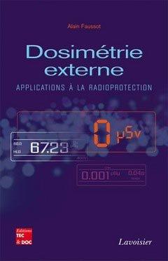 Dosimétrie externe - lavoisier / tec et doc - 9782743013950 -