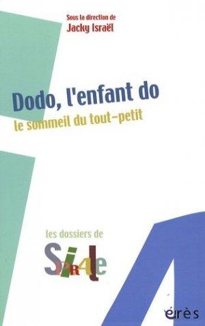 Dodo, l'enfant do. Le sommeil du tout-petit - Erès - 9782749209951 -