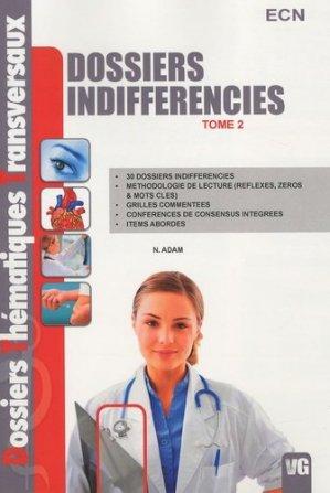 Dossiers Indifférenciés Tome 2 - vernazobres grego - 9782818300510 -