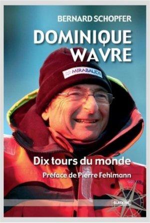 Dominique Wavre. Dix tours du monde - slatkine - 9782832105689 -