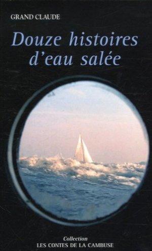 Douze histoires d'eau salée - ancre de marine - 9782841412075 -