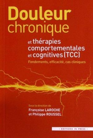 Douleur chronique et thérapies comportementales et cognitives - in press - 9782848352459 -