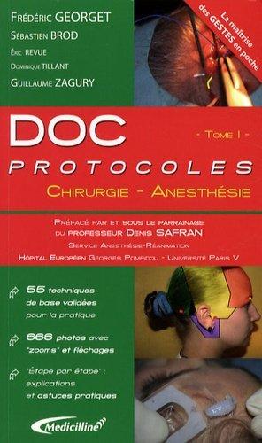 Doc protocoles Chirurgie - Anesthésie - medicilline - 9782915220179 -