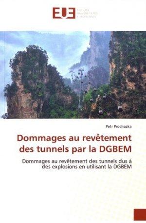 Dommages au revêtement des tunnels par la DGBEM - Editions universitaires européennes - 9786139553792 -