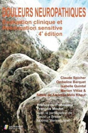 Douleurs neuropathiques. Evaluation clinique et rééducation sensitive - Sauramps Médical - 9791030302455 -