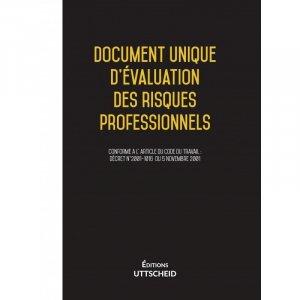 Document Unique d'évaluation des risques professionnels (pré-rempli) - uttscheid - 9791034108787 -