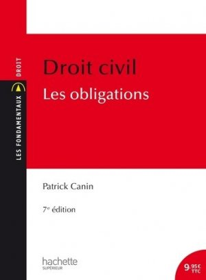 Droit civil. Les obligations, 7e édition - Hachette - 9782014004960 -