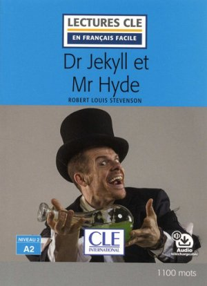 DR JEKYLL MR HYDE A2  - cle international - 9782090317251