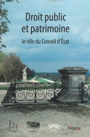 Droit public et patrimoine. Le rôle du Conseil d'Etat - La Documentation Française - 9782111459939 -