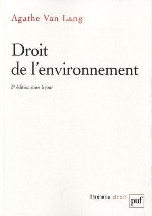 Droit de l'environnement. 3e édition - PUF - 9782130585978 -