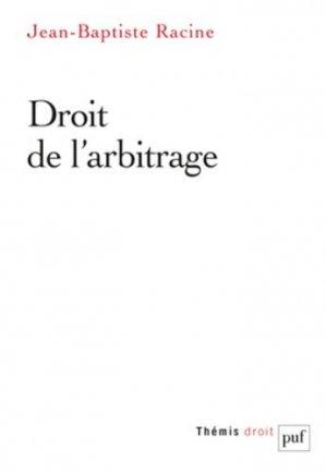 Droit de l'arbitrage - puf - presses universitaires de france - 9782130589754 -