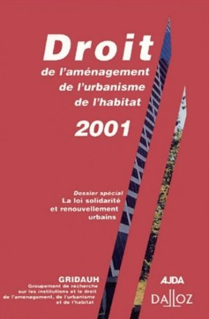 Droit de l'aménagement, de l'urbanisme, de l'habitat  - dalloz - 9782247045389 -