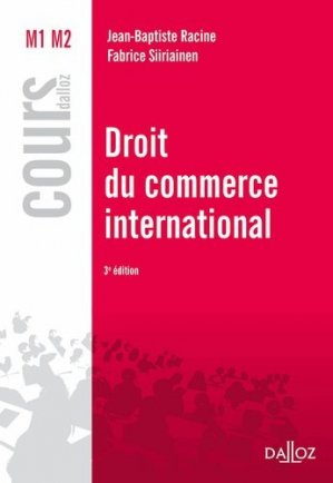 Droit du commerce international. 3e édition - dalloz - 9782247151899 -