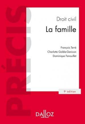 Droit civil. La famille, 9e édition - dalloz - 9782247161041 -
