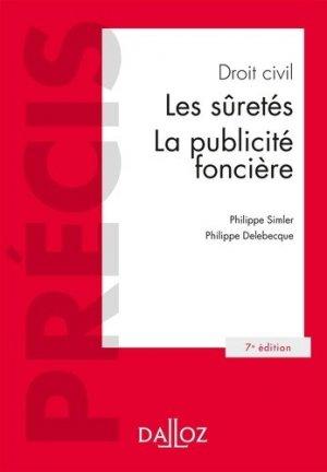 Droit civil. Les suretés, la publicité foncière, 7e édition - dalloz - 9782247161959 -